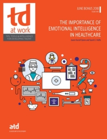 The Importance of Emotional Intelligence in Healthcare, Paperback / softback Book