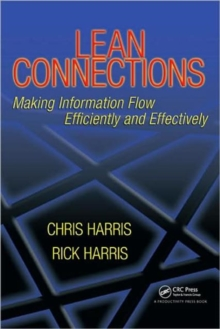 Lean Connections : Making Information Flow Efficiently and Effectively, Paperback / softback Book