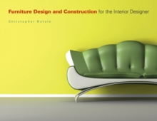 Furniture Design and Construction for the Interior Designer, Paperback Book