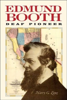 Edmund Booth - Deaf Pioneer, Paperback / softback Book