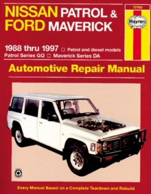 Nissan Patrol and Ford Maverick Australian Automotive Repair Manual : 1988-1997, Paperback Book