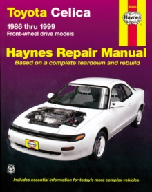 Toyota Celica FWD Automotive Repair Manual : 1986-1999, Paperback Book