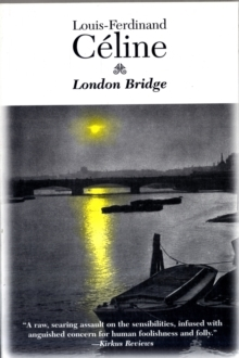 London Bridge : Guignol's Band II, Paperback / softback Book