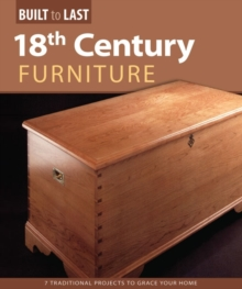 18th Century Furniture(Built to Last), Paperback / softback Book
