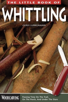 The Little Book of Whittling, Paperback Book