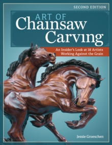 Art of Chainsaw Carving, 2nd Edn, Paperback Book