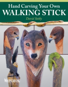 Hand Carving Your Own Walking Stick, Paperback Book