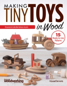 Making Tiny Toys in Wood, Paperback / softback Book