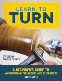 Learn to Turn, Revised & Expanded 3rd Edition, Paperback / softback Book
