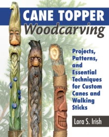 Cane Topper Wood Carving : 15 Fantastic Projects to Make, Paperback / softback Book