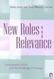 New Roles and Relevance : Development Ngos and the Challenge of Change, Paperback / softback Book