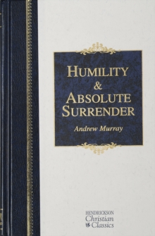 Humility and Absolute Surrender, Hardback Book