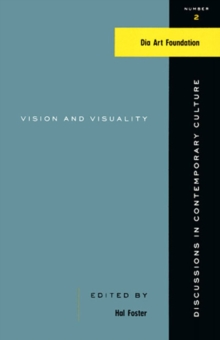 Vision And Visuality : Discussions in Contemporary Culture #2, Paperback / softback Book