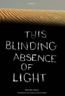 This Blinding Absence of Light, Hardback Book