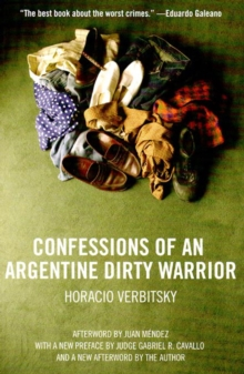Confessions Of An Argentine Dirty Warrior, Paperback Book