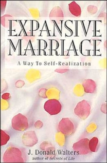 Expansive Marriage : A Way to Self-Realization, Paperback / softback Book