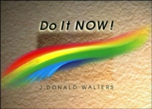 Do it Now! : A Perennial Calendar and Guide to Better Living, Paperback / softback Book