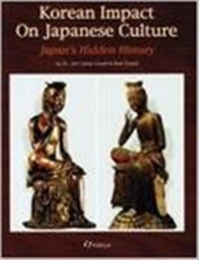 Korean Impact on Japanese Culture, Paperback Book