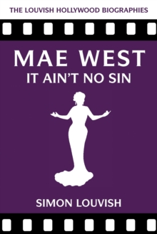 Mae West : It Ain't No Sin, Paperback / softback Book