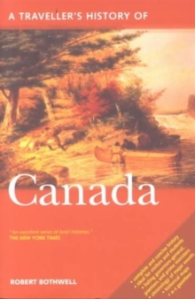 A Travellers History of Canada, Paperback Book