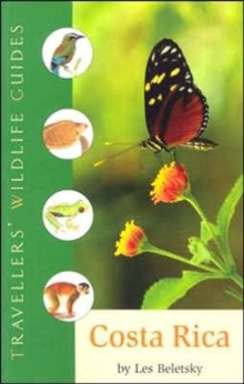Costa Rica : Traveller's Wildlife Guides, Paperback Book