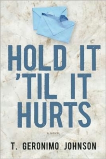 Hold It 'Til It Hurts, Paperback Book