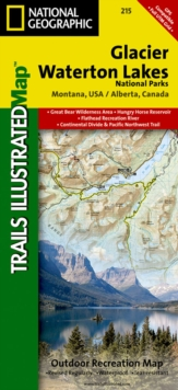 Glacier/waterton Lakes National Parks : Trails Illustrated National Parks, Sheet map, folded Book