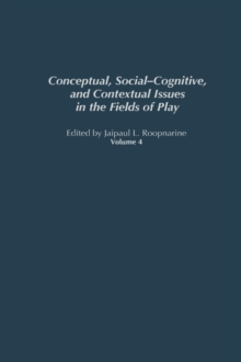 Conceptual, Social-Cognitive, and Contextual Issues in the Fields of Play, Hardback Book