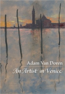 An Artist in Venice, Hardback Book