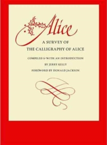 Alice : A Survey of Her Calligraphy, Hardback Book