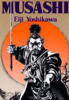 Musashi: An Epic Novel Of The Samurai Era, Hardback Book