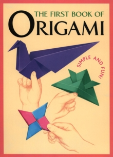 The First Book Of Origami, Paperback / softback Book