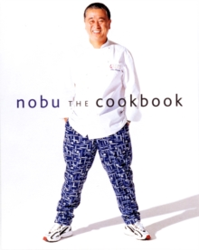 Nobu: The Cookbook, Hardback Book