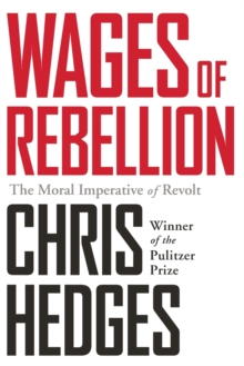 Wages of Rebellion, Paperback / softback Book