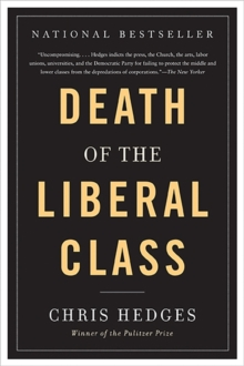 Death of the Liberal Class, Paperback / softback Book