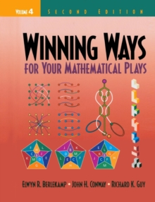 Winning Ways for Your Mathematical Plays, Volume 4, Paperback Book