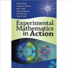 Experimental Mathematics in Action, Hardback Book