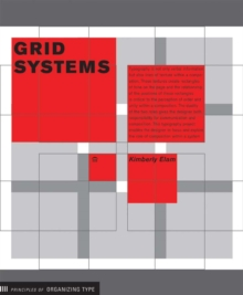 Grid Systems : Principles of Organizing Type, Paperback Book