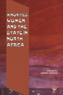 Minorities, Women, And The State In North Africa, Paperback / softback Book