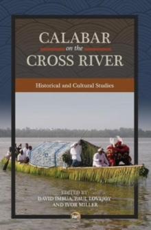 Calabar On The Cross River : Historical and Cultural Studies, Paperback / softback Book