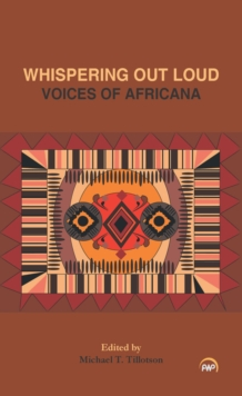 Whispering Out Loud: Voices Of Africana, Paperback / softback Book