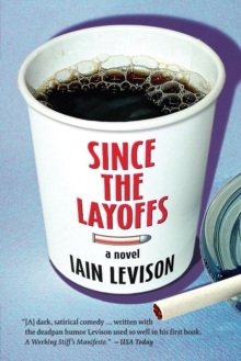 Since the Layoffs, Paperback Book