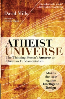 Atheist Universe : The Thinking Person's Answer to Christian Fundamentalism, Paperback Book