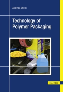 Technology of Polymer Packaging, Paperback / softback Book