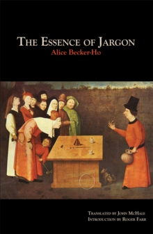 The Essence Of Jargon : Argot & the Dangerous Classes, Paperback Book