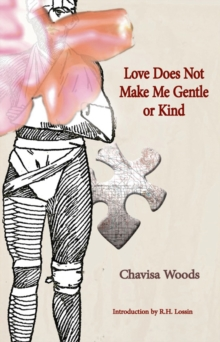 Love Does Not Make Me Gentle Or Kind, Paperback Book