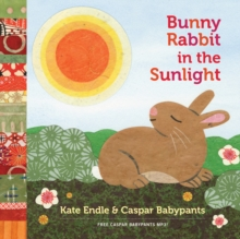 Bunny Rabbit In The Sunlight, Board book Book