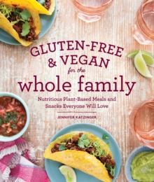 Gluten-Free & Vegan For The Whole Family, Paperback / softback Book