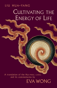 Cultivating The Energy Of Life, Paperback / softback Book