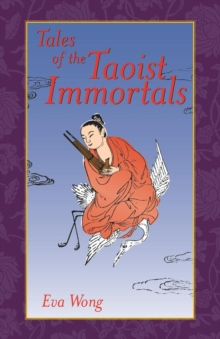 Tales Of The Taoist Immortals, Paperback / softback Book